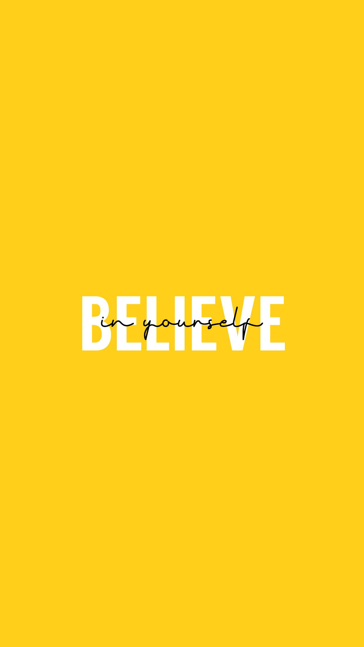Believe In Yourself Wallpapers Posted By Christopher Walker
