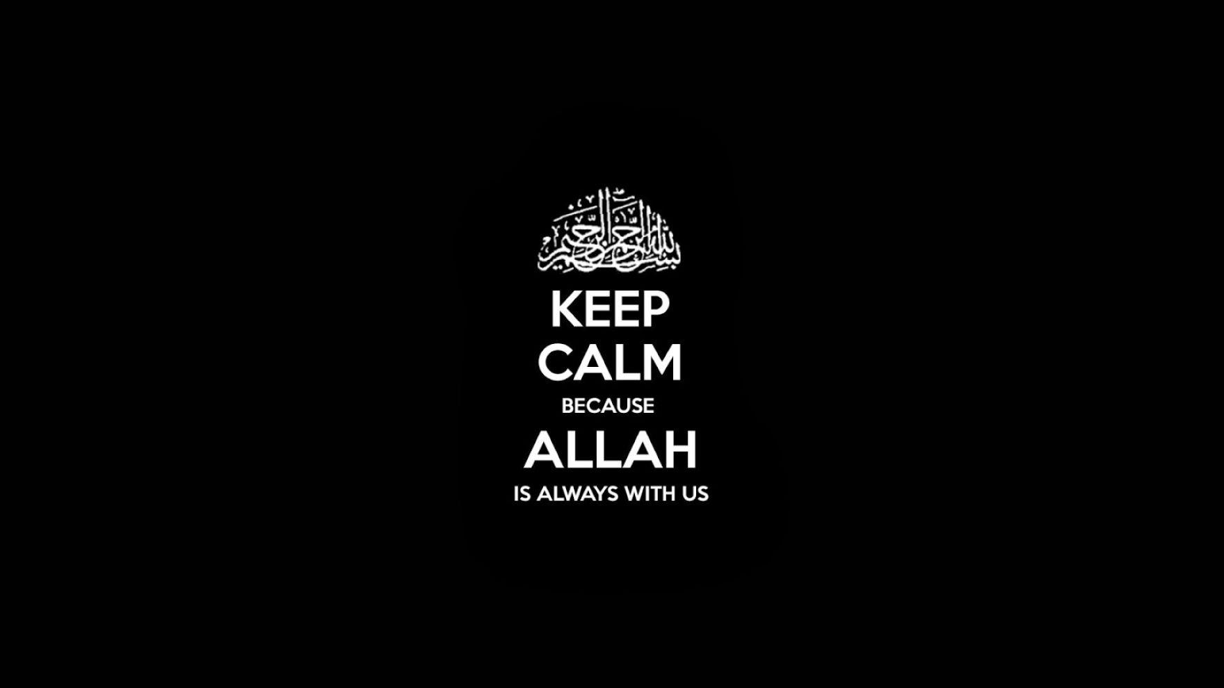 Quotes Keep Calm Allah Wallpaper Desktop HD Wallpaper