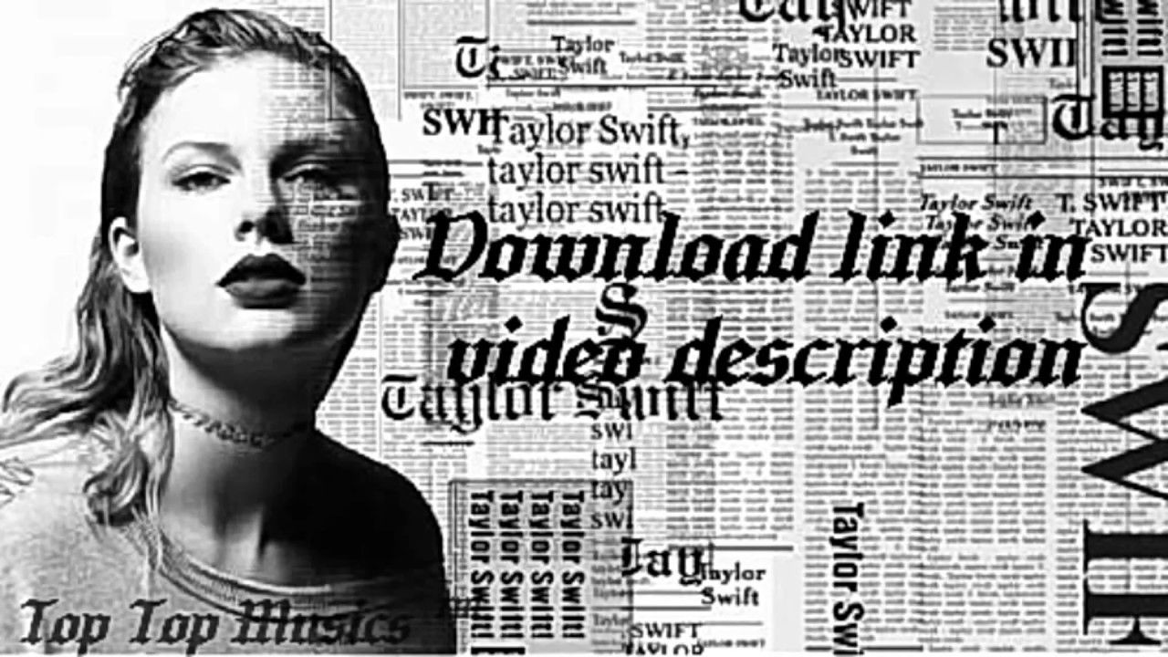 Download Reputation Taylor Swift Posted By Samantha Anderson