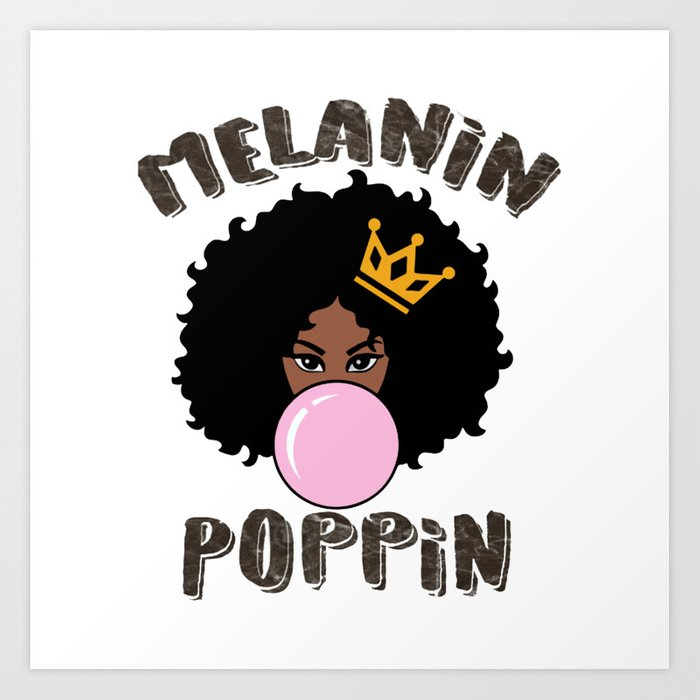 Melanin Poppin Black Queen Art Print by lisafred
