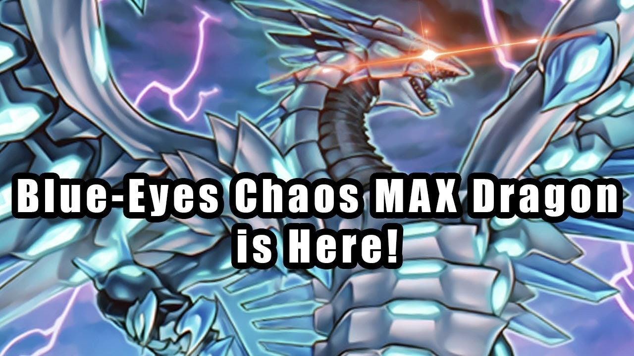 Yu Gi Oh Deck and Combos Blue Eyes Chaos Max Dragon