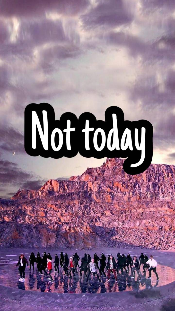 BTS Not Today Wallpaper by Tracie04 cc Free on ZEDGE tm