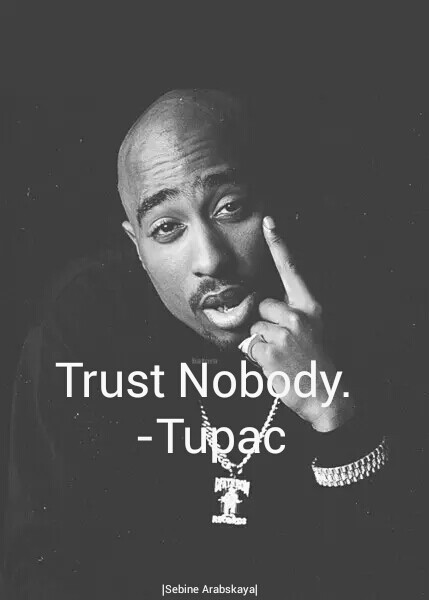 Trust Nobody Wallpaper Posted By Christopher Cunningham Инвалид изпълнява песента dear mama (2pac). trust nobody wallpaper posted by