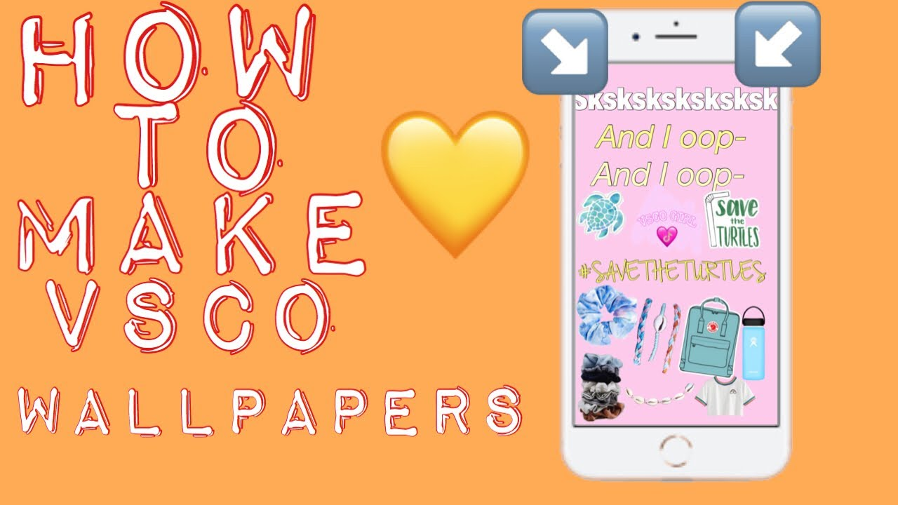 HOW TO MAKE A VSCO GIRL WALLPAPER IPhone 8 tutorial