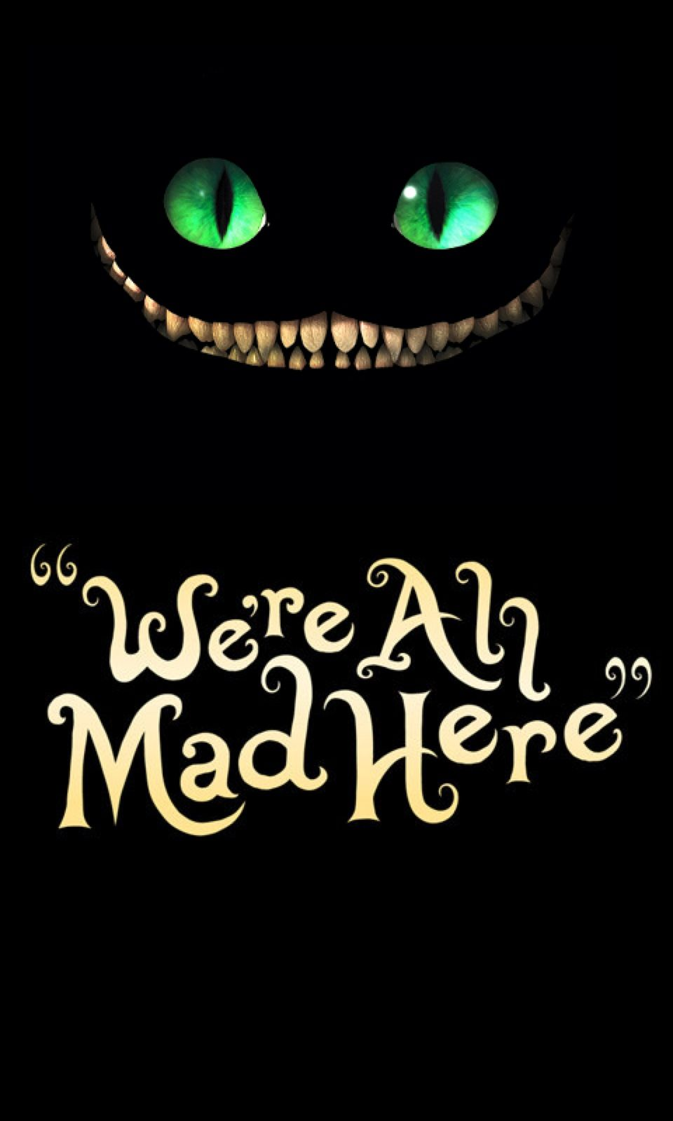 We Re All Mad Here Wallpaper Posted By Ryan Cunningham